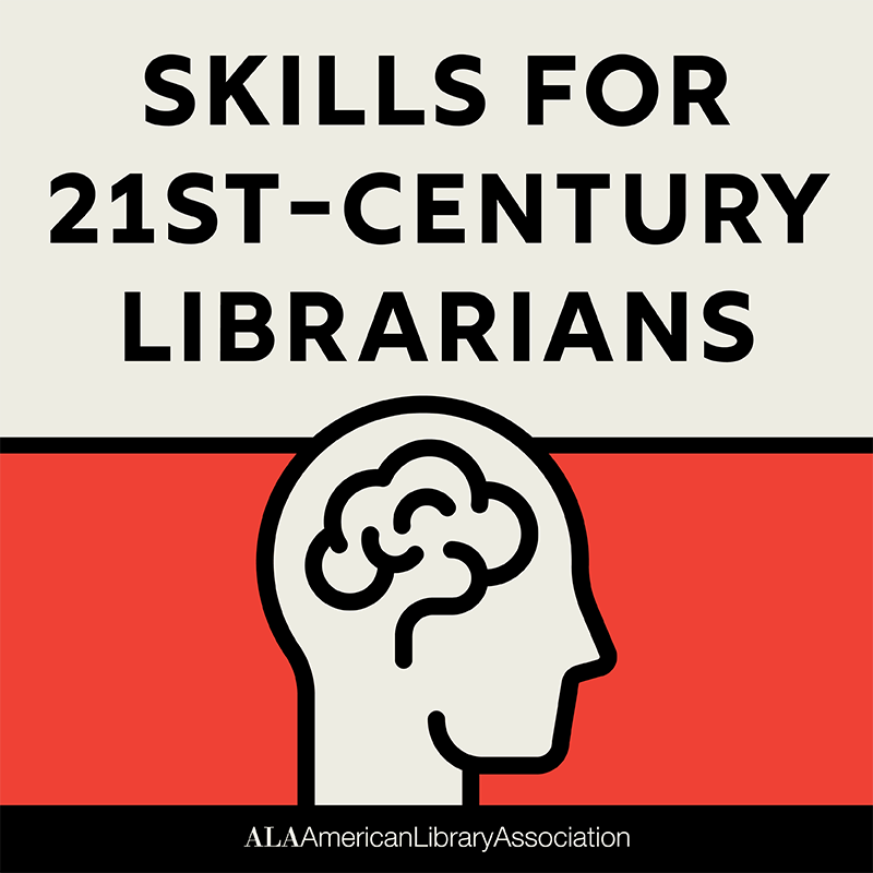Text on red background with illustration of brain reads: Skills For 21st-Century Librarians