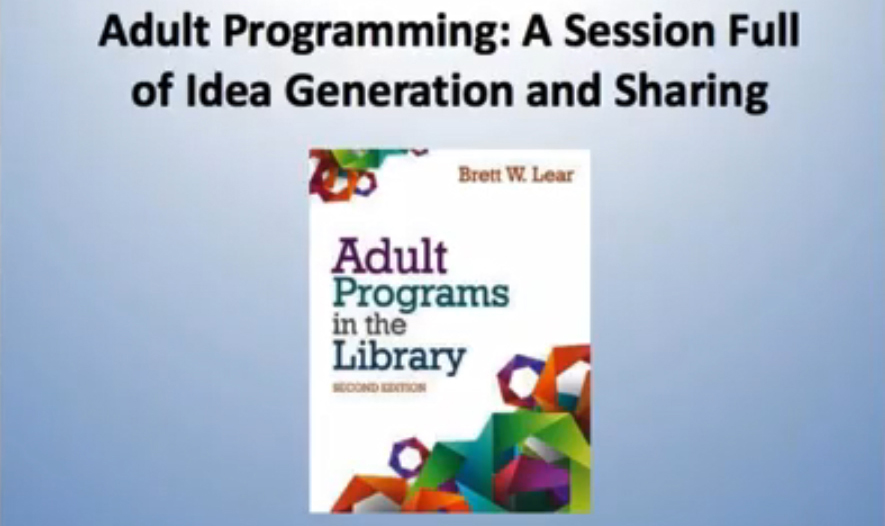 Adult Programming: A Webinar Full of Idea and Resource Generation