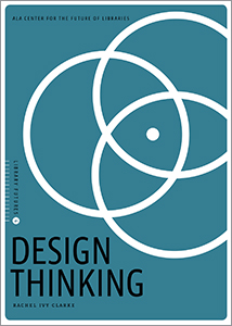 "Cover image of ""Design Thinking"" by Rachel Ivy Clarke."