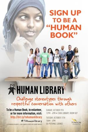 "Sign up to be a ""human book."" Human Library. Challenge stereotypes through respectful conversation with others."