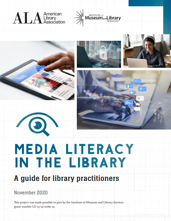 Media Literacy in the Library: A Guide for Library Practitioners