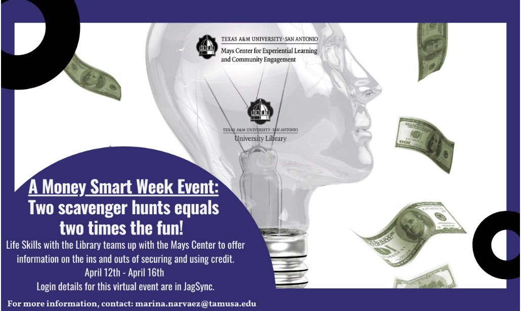 """Web graphic for Texas A&M University-San Antonio's Money Smart Week Event: """"Two scavenger hunts equals two times the fun!"""""""