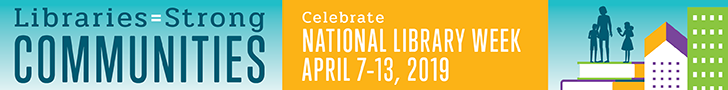 Libraris= Strong Communities National Library Week banner