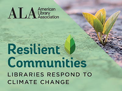 Resilient Communities: Libraries Respond to Climate Change