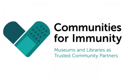 Text reads: Communities for Immunity Museums and Libraries as Trusted Community Partners