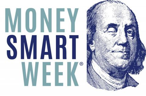 Money Smart Week is April 21-28, 2018.