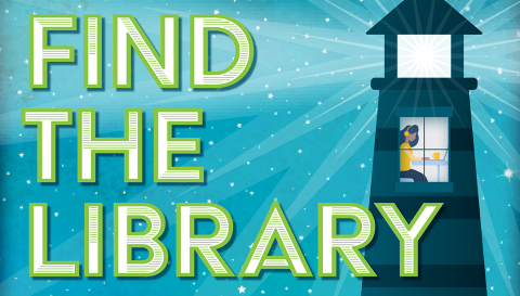 National Library Week graphic: Find the library at your place