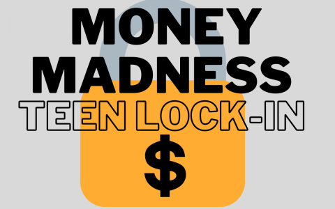 """Image of yellow lock with black money symbol. Text reads: """"Money Madness Teen Lock-in"""""""