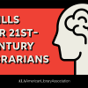 Text on red background reads: Skills For 21st-Century Librarians