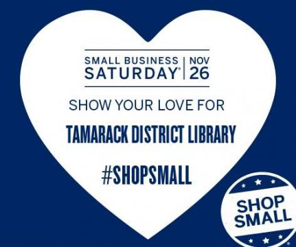 Show Your Love for Tamarack District Library