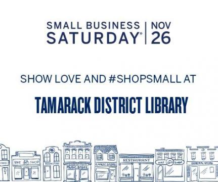 Show Love and #ShopSmall at Tamarack District Library
