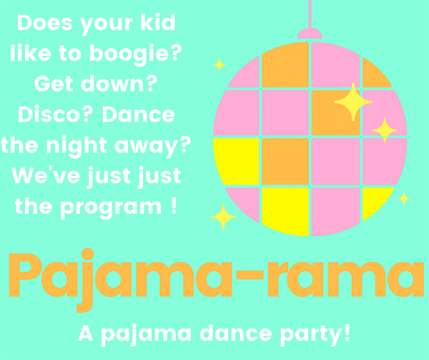 "A sign advertising a ""pajama-rama"" event."