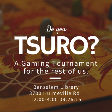 Tsuro gaming tournament promotional flyer